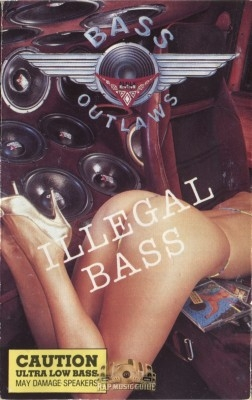 Bass Outlaws - Illegal Bass