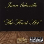 Juan $choville - The Final Act