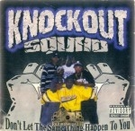 Knockout Squad - Don't Let The Same Thing Happen To You