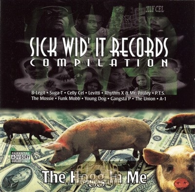 Sick Wid' It Records Compilation - The Hogg In Me
