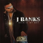 J Banks - Doin It My Way
