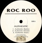 Roc Roo - Authentic / Profeshunowl