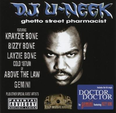 DJ U-Neek - Ghetto Street Pharmacist