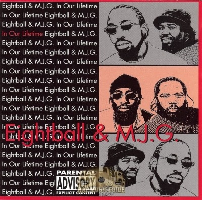 Eightball & M.J.G. - In Our Lifetime