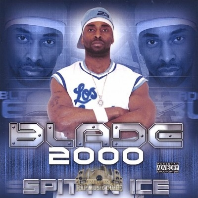 Blade 2000 - Spitt'n Ice