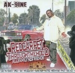 AK-9ine - Red Carpet Through The Hood