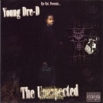 Young Dre-D - The Unexpected