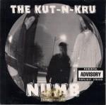 Kut-N-Kru - Numb