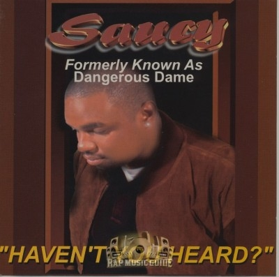 Saucy - Haven't You Heard