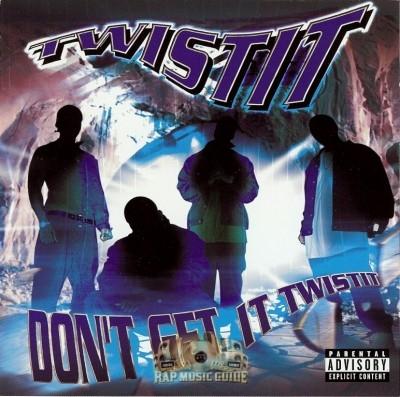 Twistit - Don't Get It Twistit