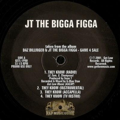JT The Bigga Figga - They Know / Ain't Hearing It