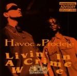 Havoc & Prodeje - Livin' In A Crime Wave