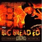 Big Bread Ed - Live Underground Freestyle Mixtape Vol.1