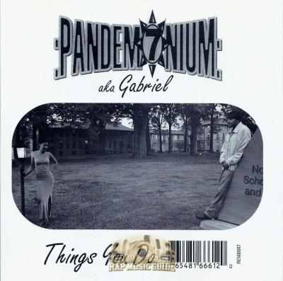 Pandemonium - Things You Do