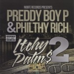 Preddy Boy P & Philthy Rich - Itchy Palm$ 2