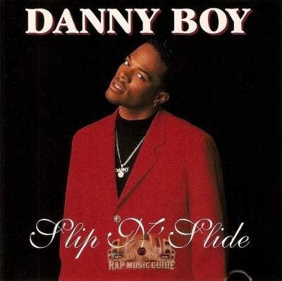 Danny Boy - Slip N' Slide