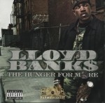 Lloyd Banks - The Hunger For More