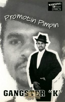 Gangsta K - Promotin Pimpin