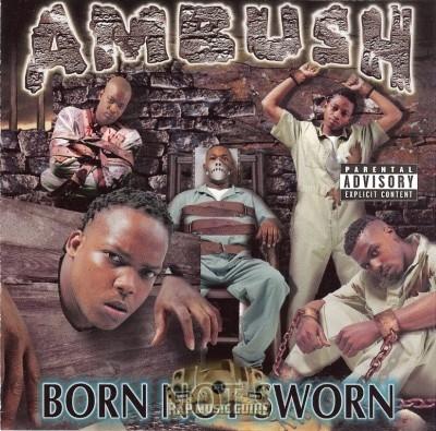 Ambush - Born Not Sworn