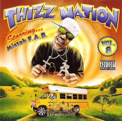 Mistah F.A.B. - Thizz Nation Vol. 8