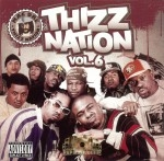 Mac Dre Presents - Thizz Nation Vol. 6
