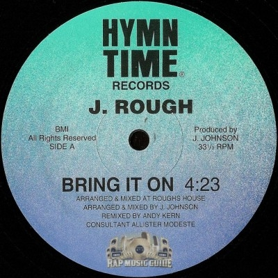 J. Rough - Bring It On / I'm The Man