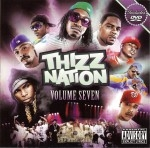 Mac Dre Presents - Thizz Nation Vol. 7