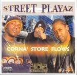Street Playaz - Corna' Store Flows
