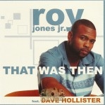 Roy Jones Jr. - That Was Then