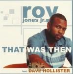 Roy Jones Jr. - That Was Then