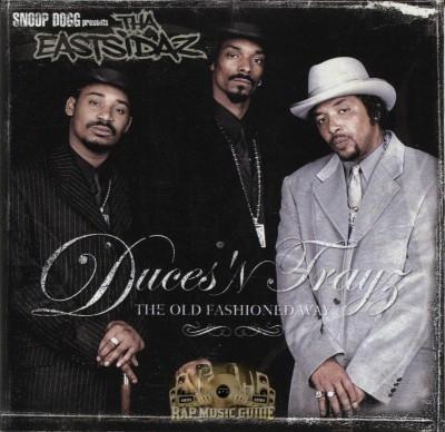 Tha Eastsidaz - Duces 'N Trayz: The Old Fashioned Way