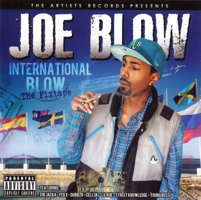 Joe Blow - International Blow: The Fixtape