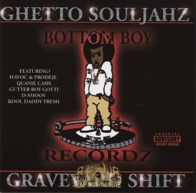 Ghetto Souljahz - Graveyard Shift