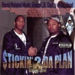 E.B. Daddy Of Da Hood - Stickin 2 Da Plan Vol. II