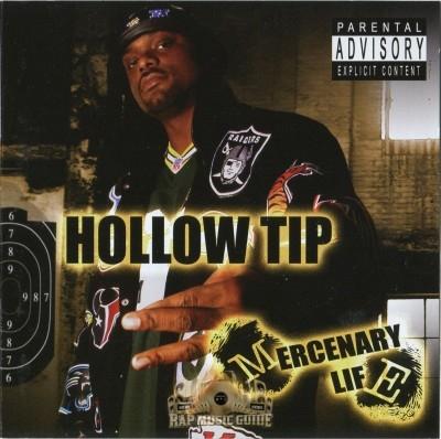 Hollow Tip - Mercenary Life