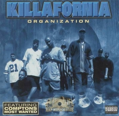 Killafornia Organization - Killafornia Organization