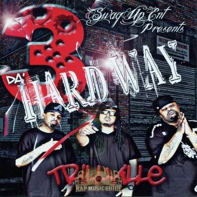 3 Da' Hard Way - Trillville