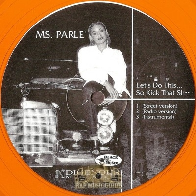 Ms. Parle - Let's Do This... So Kick That Sh