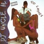 DJ Uncle Al - Go Ladies