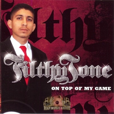 Filthy Tone - On Top Of My Game