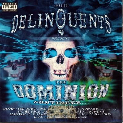 The Delinquents - The Dominion Continues...
