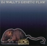 DJ Wally - DJ Wally's Genetic Flaw