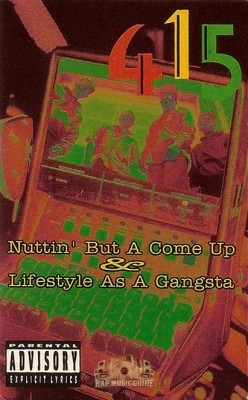 415 - Nuttin' But A Come Up / Lifestyle As A Gangsta