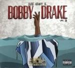 Blast Holiday - Bobby Drake Vol. II