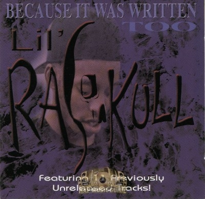 Lil' Raskull - Because It Was Written Too