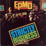 EPMD - Strictly Business