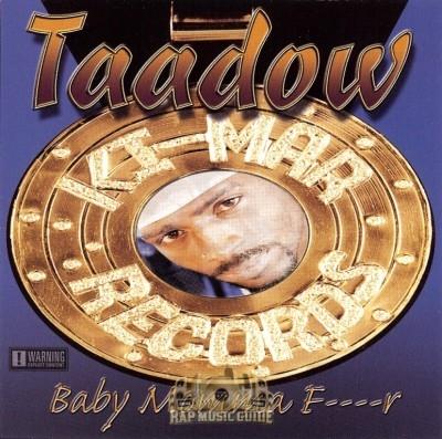 Taadow - Baby Momma Fucker