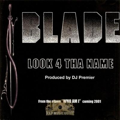 Blade - Look 4 Tha Name