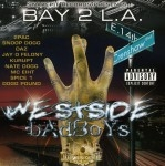 Bay To L.A. - Westside Badboys