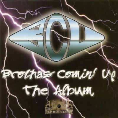 BCU - Brothas Comin Up The Album